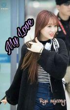 My Love by choco_ty