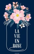 La Vie En Rose by xrebelle