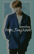 Dear,Jungkook [BOOK 1]||COMPLETED by justhunyeol