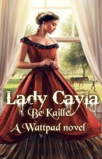 LADY CAYLA (On HOLD....) by BeKaiLLE