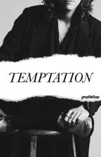 Temptation ➵ h.s by grandtheftana