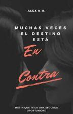 En Contra... (TERMINADA) by Alex5HCC