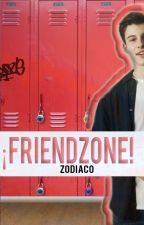 ¡Friendzone! | Zodiaco by AesthxticBitch-