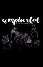 Complicated  by ilovethedolantwins21
