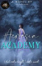 Acresia Academy: The Six Aces by cyequeen