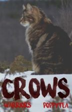 Crows // warrior cats fanfic ; complete // by PoppyTea