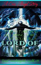 THE LORD OF ILLUSIONS by CrissAngelsLoyalKc13