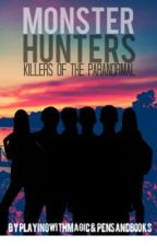 Monster Hunters - Killers of the Paranormal by RunningFromTheDusk