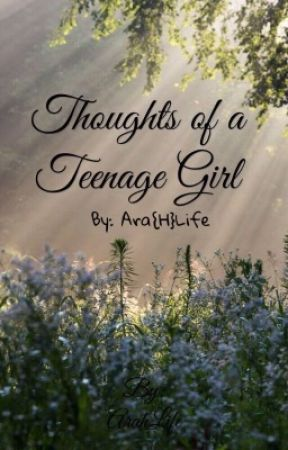 Thoughts of a Teenage Girl by sporter123