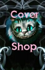 Closed Cover Shop by TheBlueMiraculer