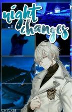 night changes || mystic messenger || Zen X Reader by chickei