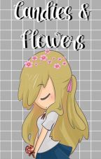 Candies & Flowers. || FNAFHS || AU || JoyXFreddy || by HeySucrette