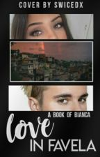 Love in Favela by boquetei