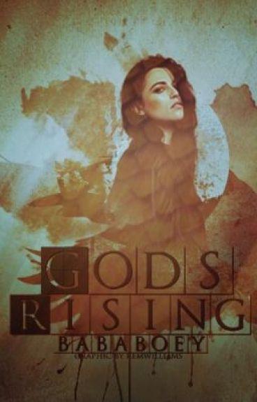 Gods Rising [Wattys 2015]