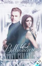 The Billionaire's Secret Girlfriend by Dredge116