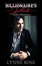 Billionaire's Deceit (Black Omega Psi Series 3) by LoveMishap