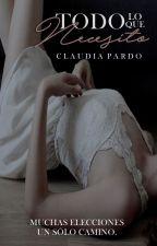 Todo lo que Necesito. by claupardo