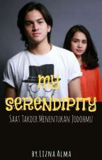 My Serendipity (COMPLETED) by lizna_alma