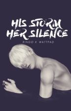 His Storm, Her Silence | S&S by steroes