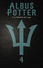 Albus Potter y la Rebelión del Lago by JesusEJavith