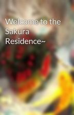 Welcome to the Sakura Residence~ by AsrielYen