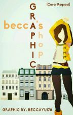 Becca's Graphic Shop by BeccaYui78