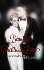 Beautiful, Fictitious Love by unfamiliarities
