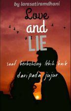 Love And Lie by larasatiramdhani
