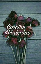 Coretan Wadnaha by Mangomint_