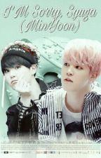 I'm Sorry, Syuga  (Minyoon) by Youngiii