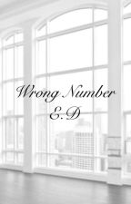 Wrong Number||E.D by mufasadolan
