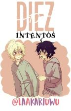 Diez Intentos by AkariShipperMikaYuu