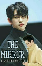 THE MIRROR (Bnior/GOT7) by deebamanja