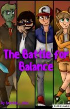 Battle for the Balance - Mianite Season 3 by thiin_mint_