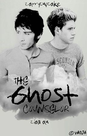 The Ghost Counselor [Ziall] [MAJOR EDITING] by zarrycupcake