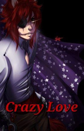 Foxy X Reader Lemon (Crazy Love) by LifeisDeath130