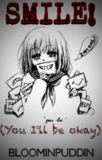 Smile! (You'll be okay) // Ayano X Taro by missech0