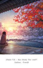 [Shortfic][12 chòm sao] [Thiên Yết -Bảo Bình] The end ?! by -ToruD