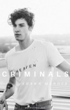Criminals [mendes] by artificiyeolove