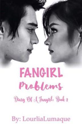 Fangirl Problems (DOAFG Book 2) by LourliaLumaque