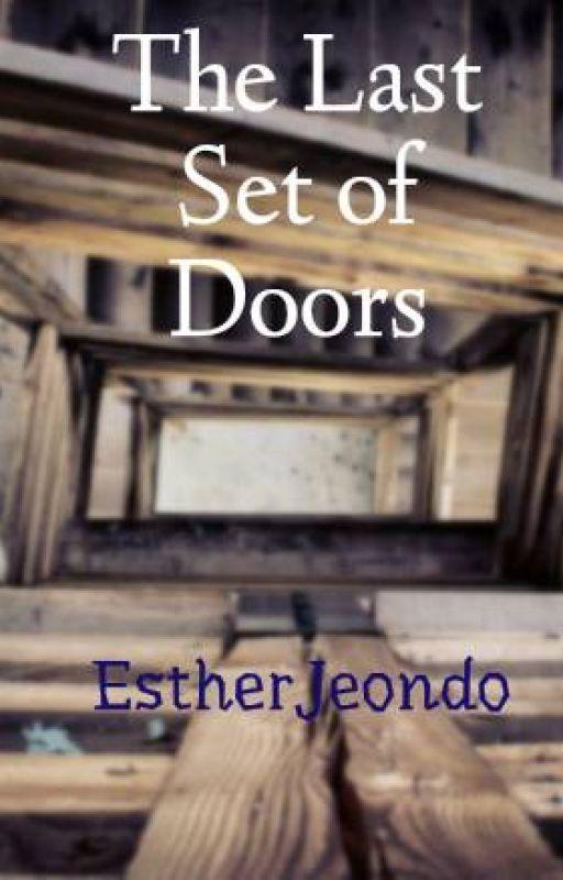 The Last Set of Doors by EstherJeondo