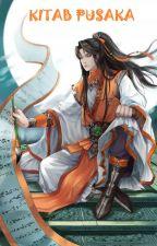 Kitab Pusaka - Wo Lung Shen by IvanKresly