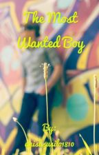 The Most Wanted Boy  by anisasusilo1810