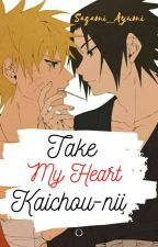 Take My Heart, Kaichou-nii by Sagami_Ayumi