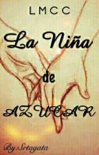 La Niña De Azúcar. [Completa].  by literaturaenvida_