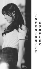 INFERIORITY COMPLEX  by prkwoojined