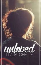 Unloved by itz_michelle