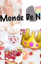 Le Monde De Noor [Histoire][RB] by AintissarNoor