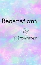 Recensioni| by Maryleescence by Maryleescence