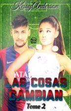 Las Cosas Cambian // n.j.r by ftgdestiny